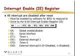 interrupt enable ie register