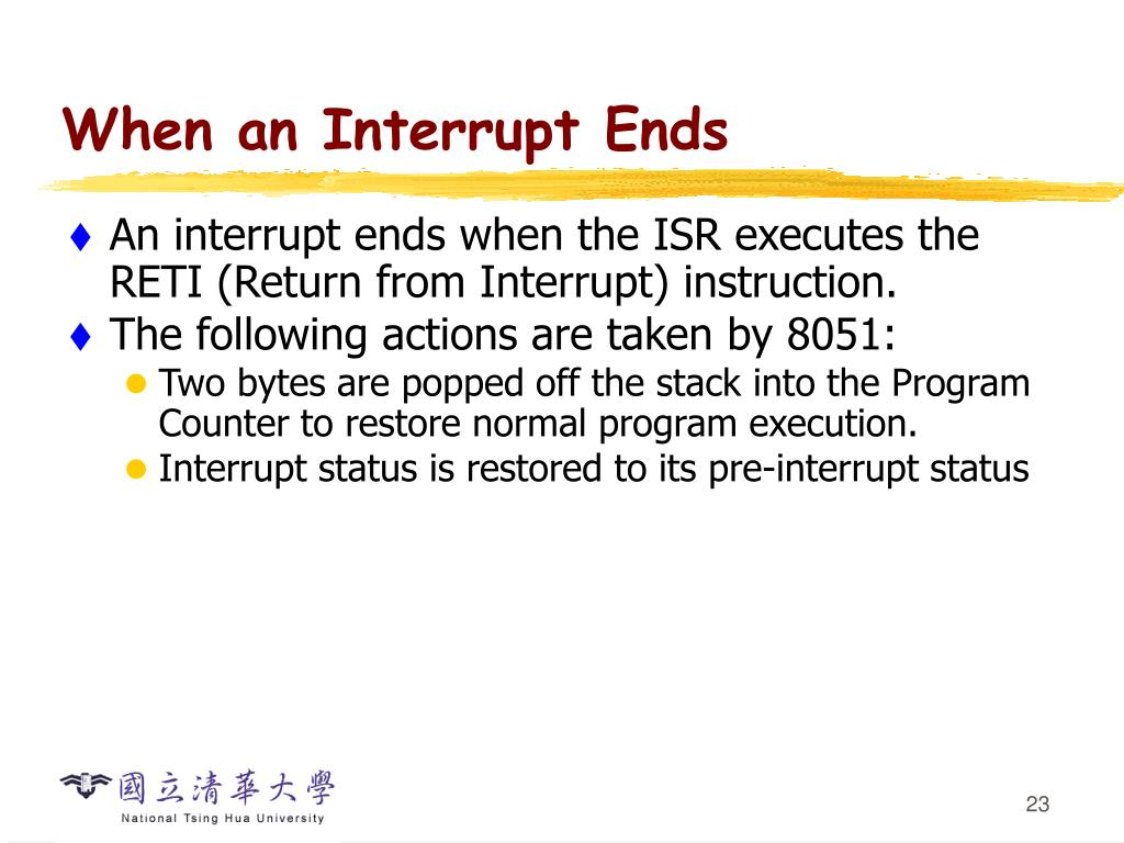 When an Interrupt Ends
