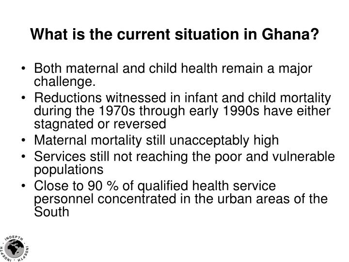 What is the current situation in Ghana?