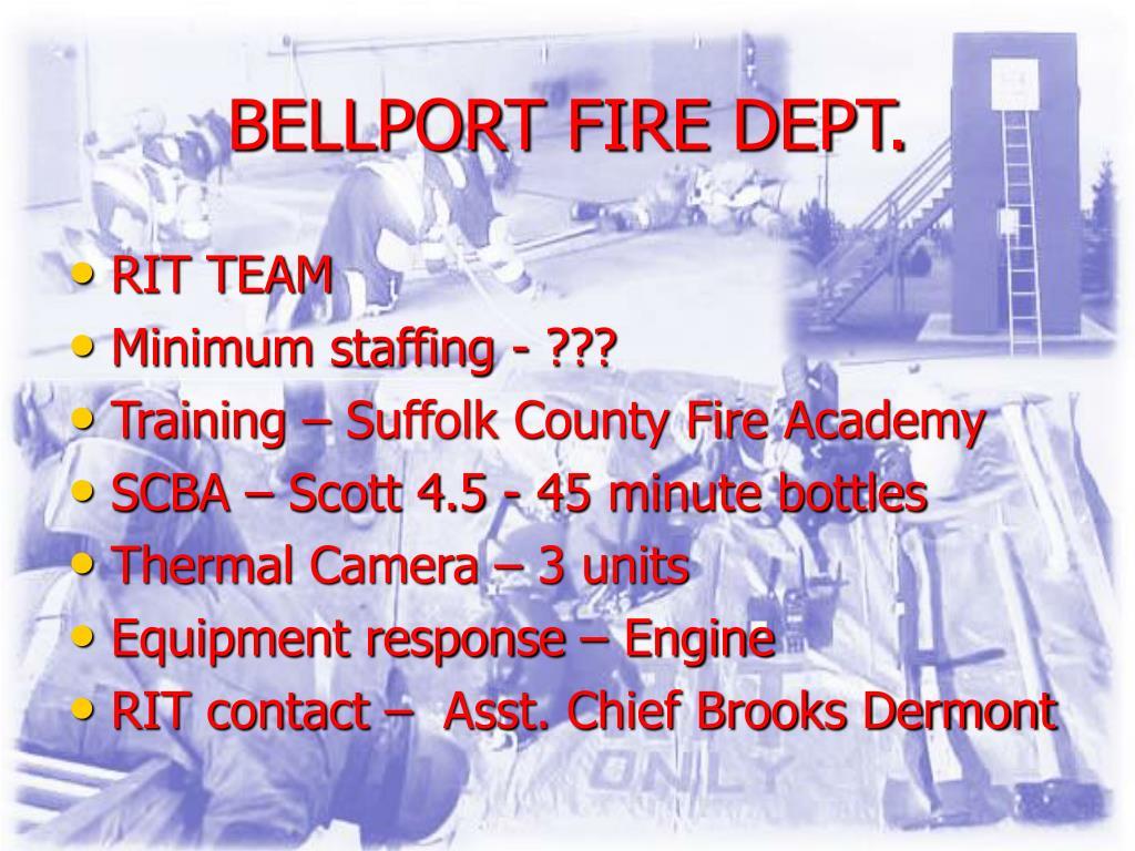 BELLPORT FIRE DEPT.