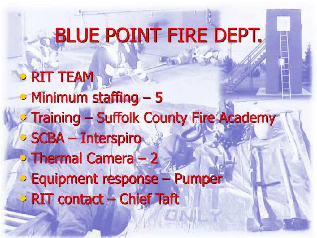 BLUE POINT FIRE DEPT.