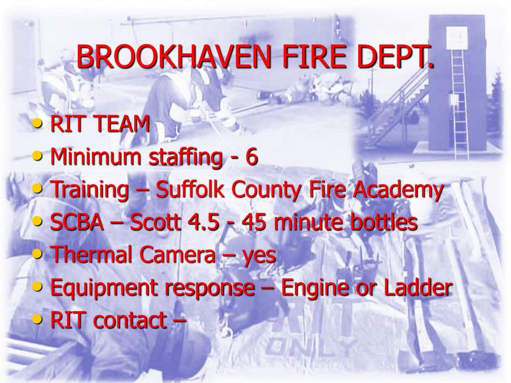 BROOKHAVEN FIRE DEPT.