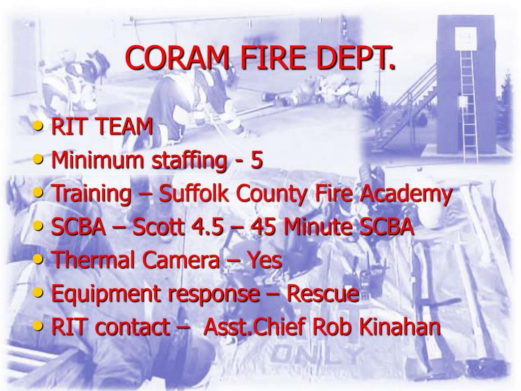 CORAM FIRE DEPT.