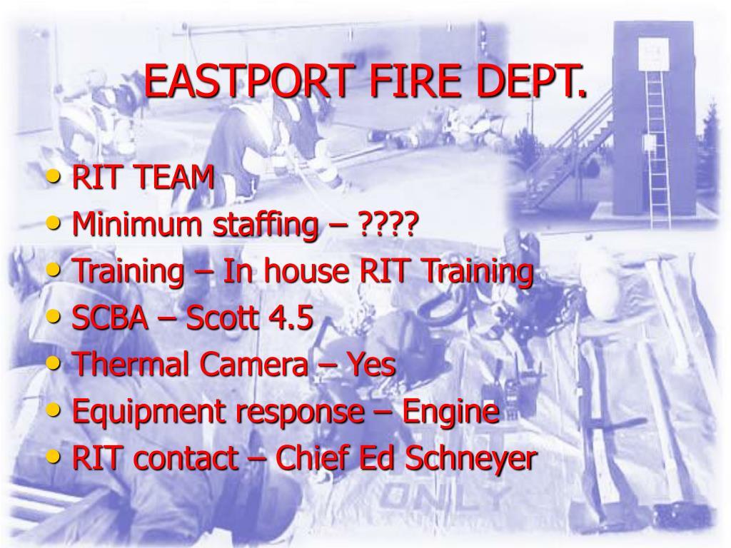 EASTPORT FIRE DEPT.