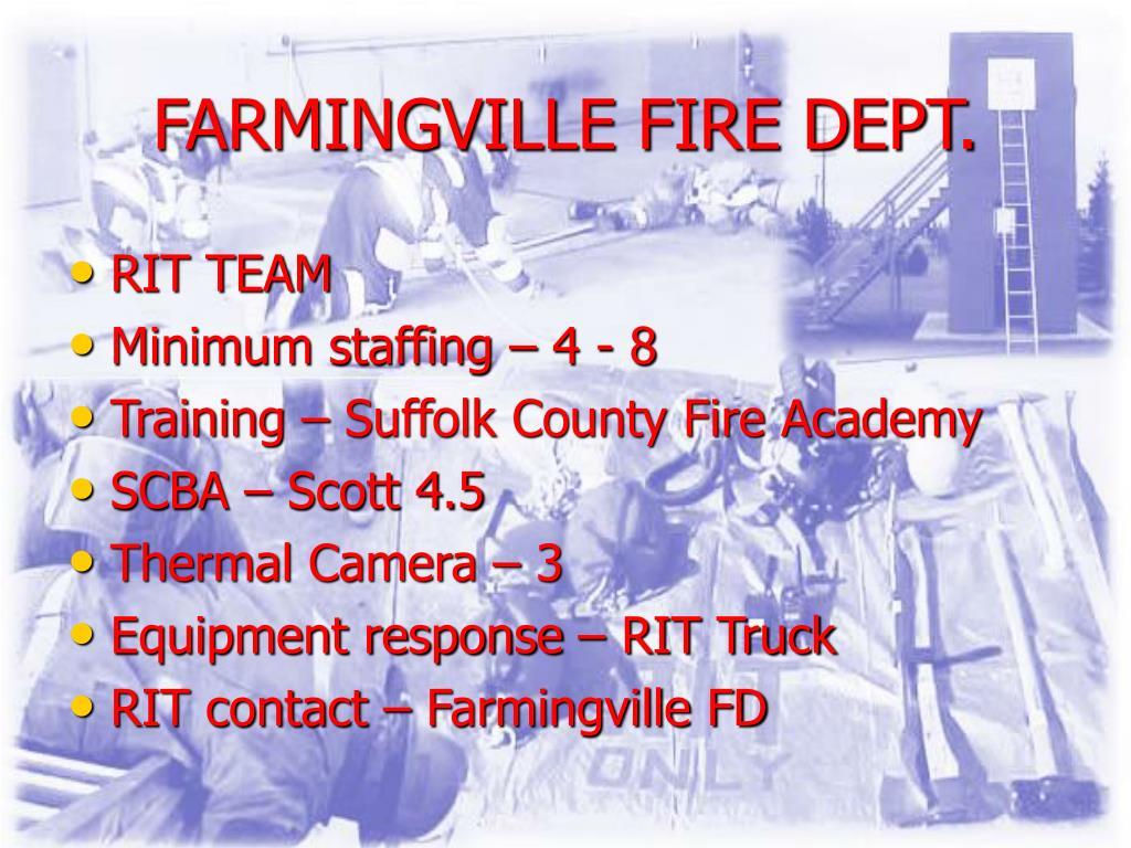 FARMINGVILLE FIRE DEPT.
