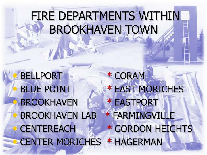 Fire departments within brookhaven town l.jpg
