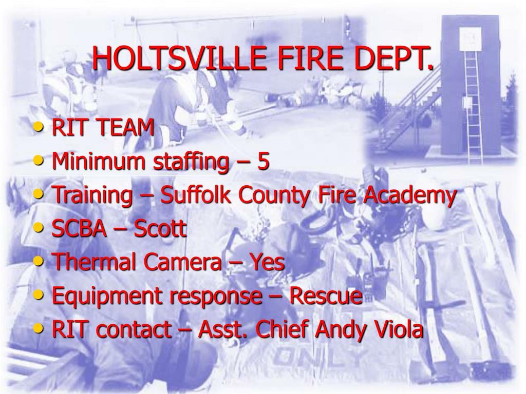 HOLTSVILLE FIRE DEPT.