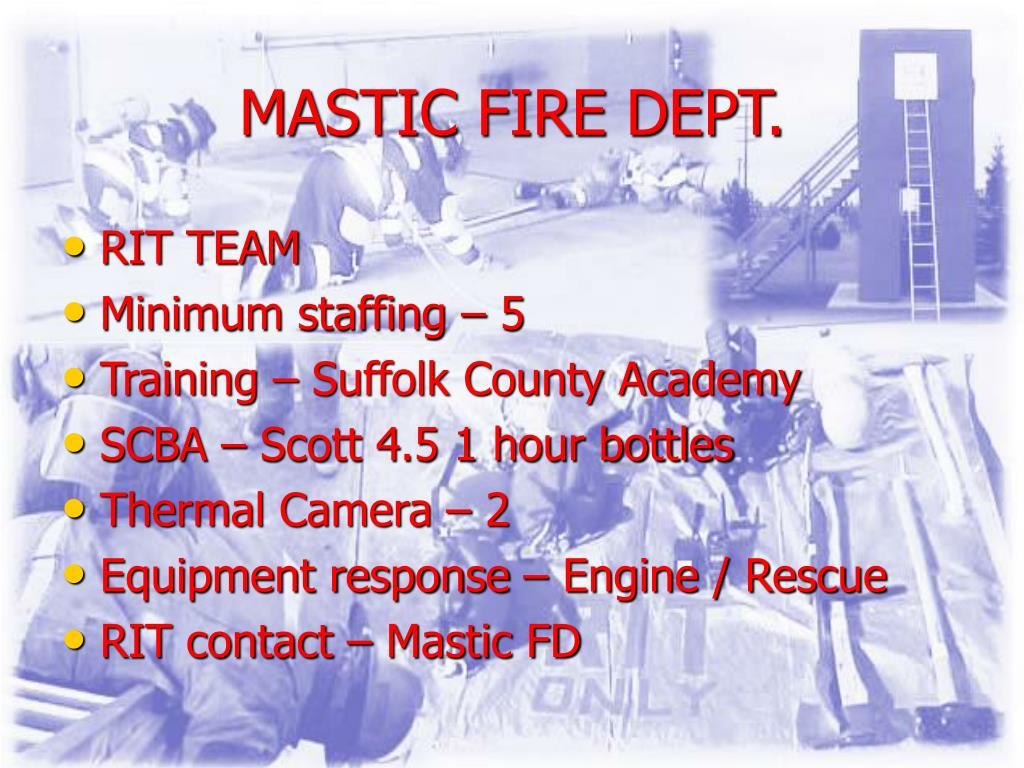 MASTIC FIRE DEPT.