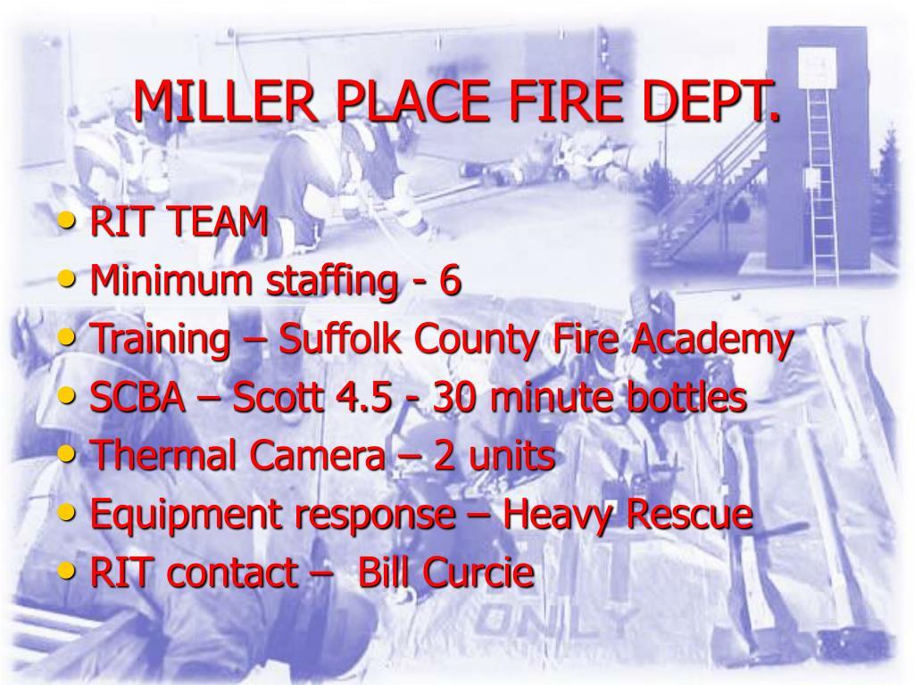 MILLER PLACE FIRE DEPT.