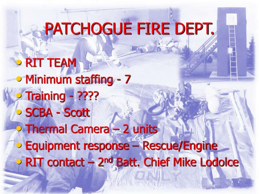 PATCHOGUE FIRE DEPT.