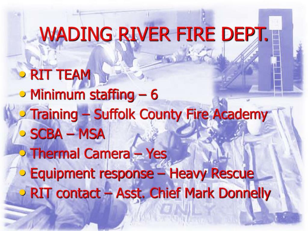 WADING RIVER FIRE DEPT.