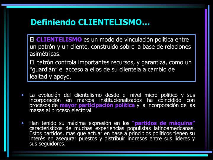 Definiendo CLIENTELISMO…