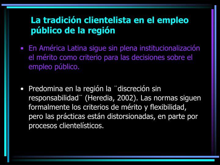 La tradición clientelista en el empleo público de la región