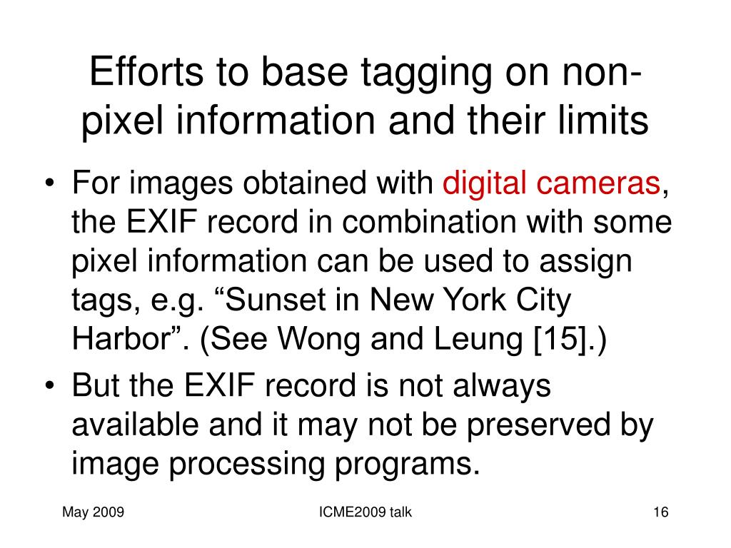 Efforts to base tagging on non-pixel information and their limits