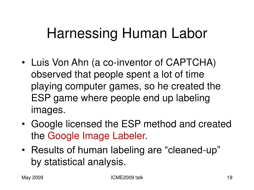 Harnessing Human Labor