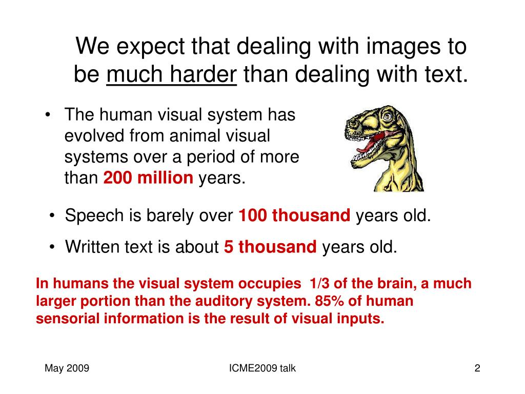 We expect that dealing with images to be