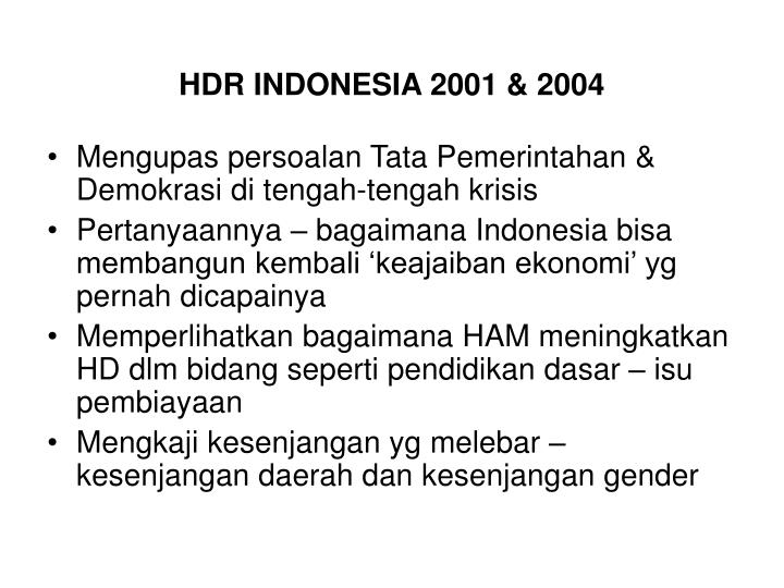HDR INDONESIA 2001 & 2004