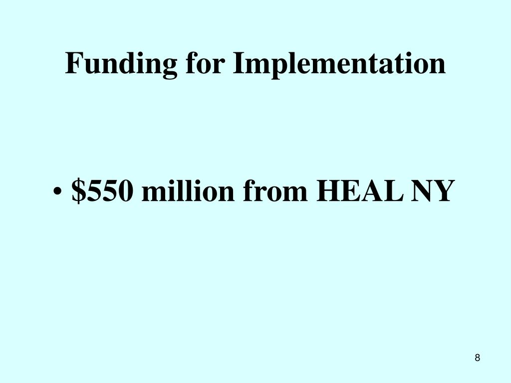 Funding for Implementation