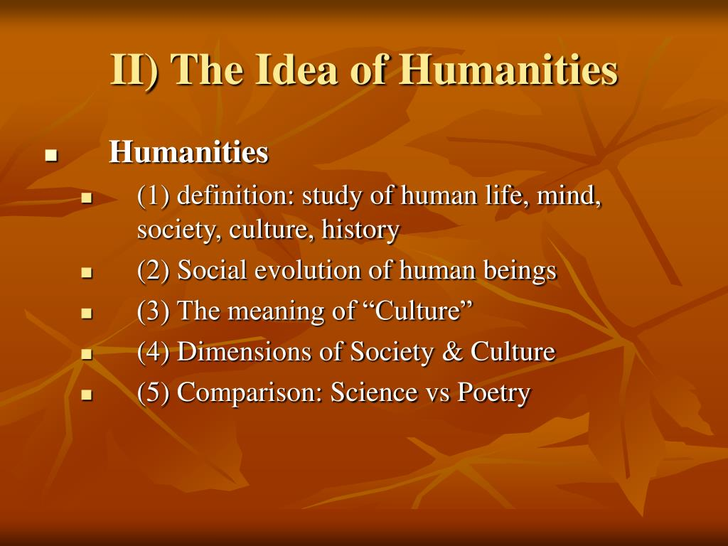 II) The Idea of Humanities