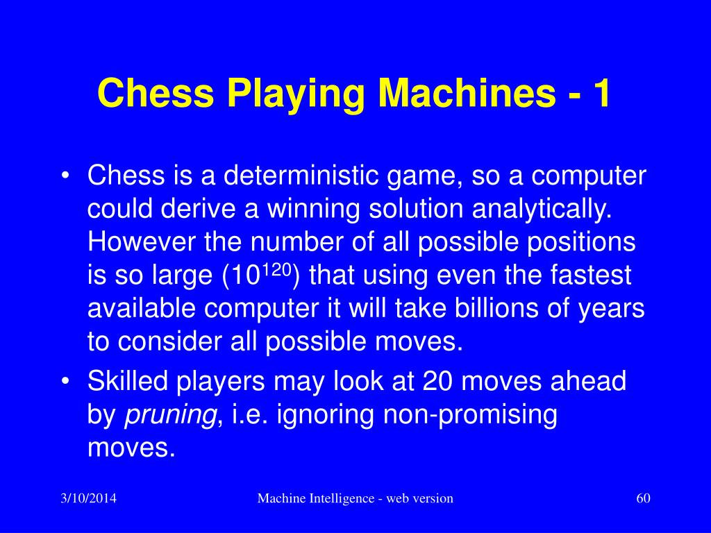 Chess Playing Machines - 1