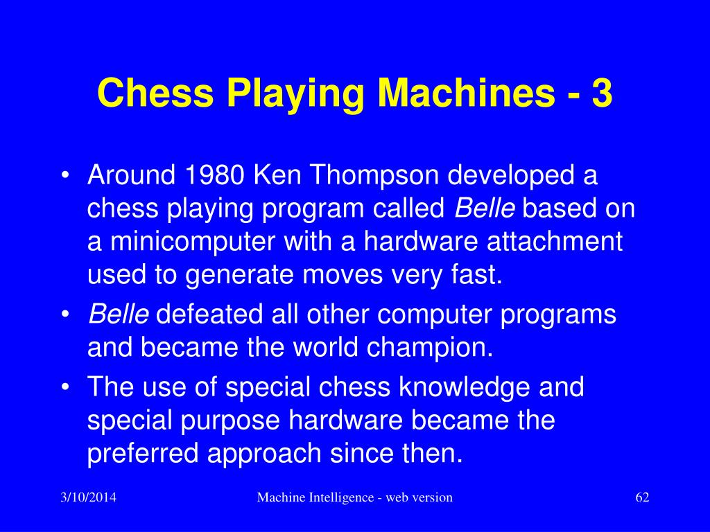 Chess Playing Machines - 3