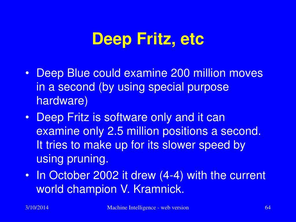 Deep Fritz, etc