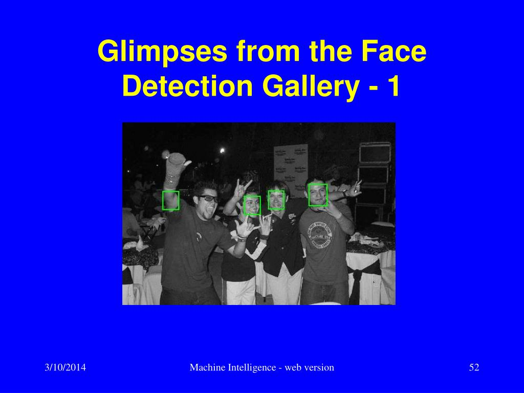 Glimpses from the Face Detection Gallery - 1