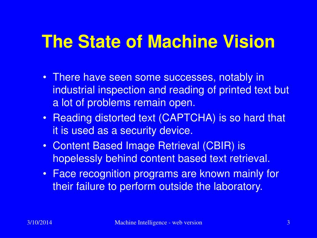 The State of Machine Vision