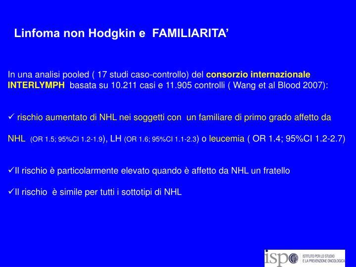 Linfoma non Hodgkin e  FAMILIARITA'