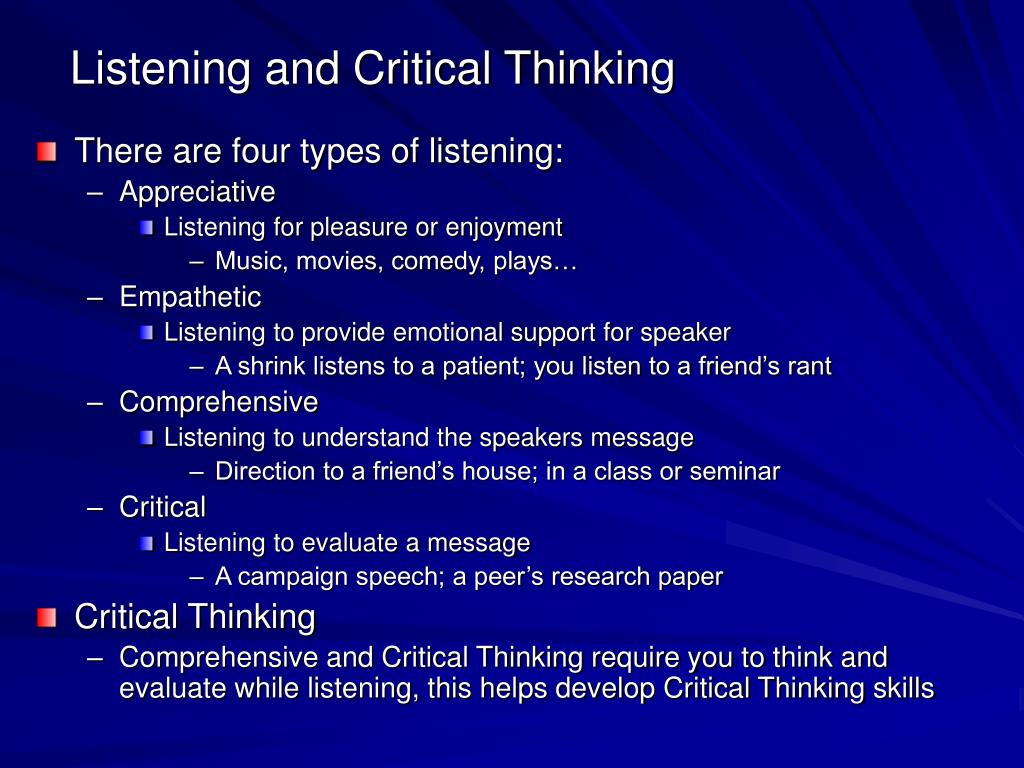 Listening and Critical Thinking