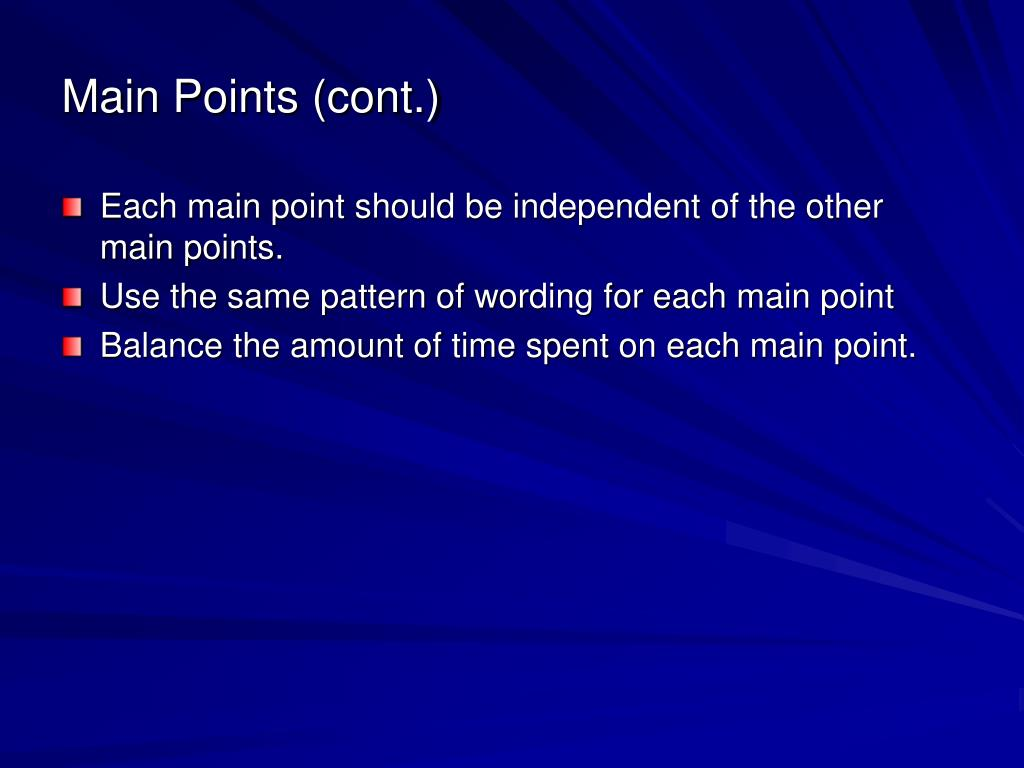 Main Points (cont.)