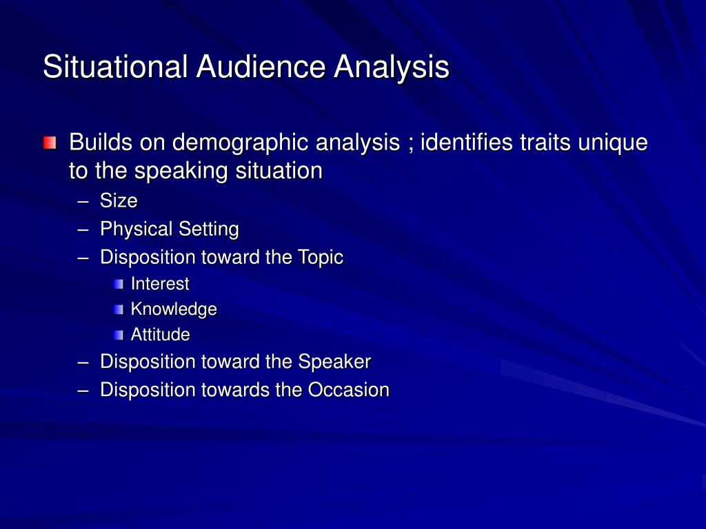 Situational Audience Analysis