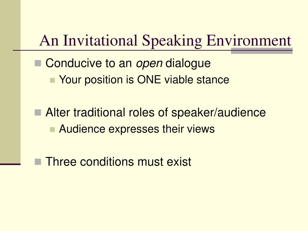 An Invitational Speaking Environment