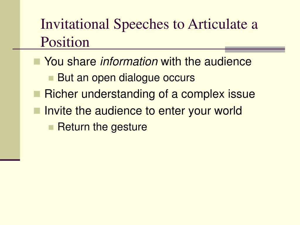 Invitational Speeches to Articulate a Position