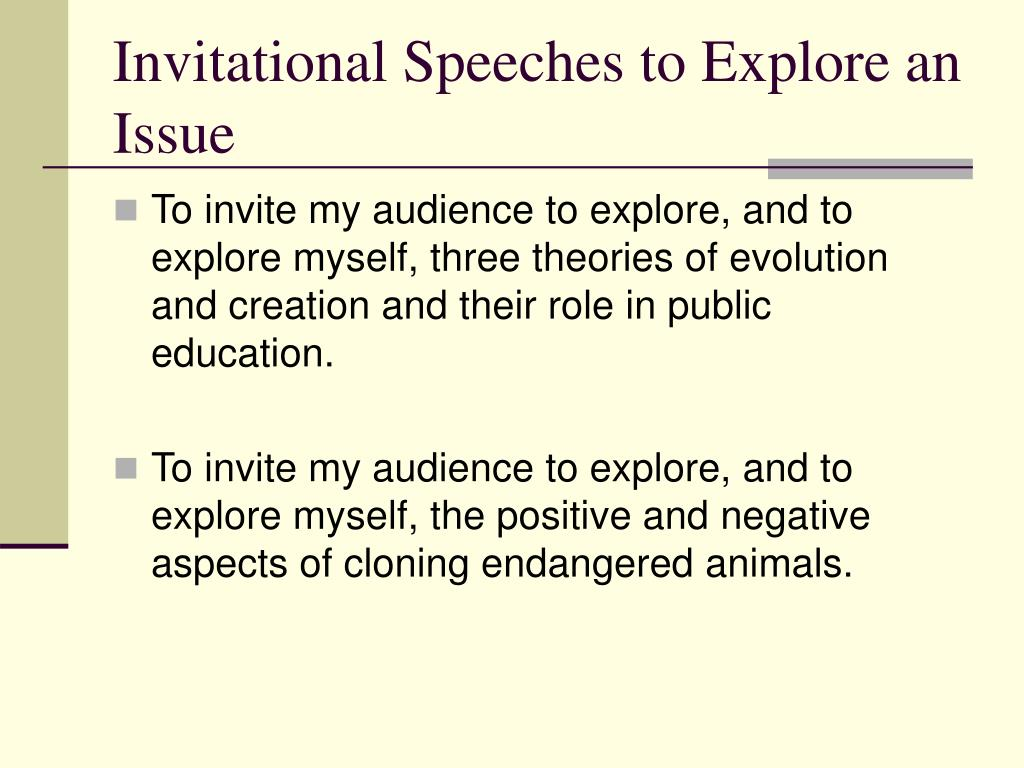Invitational Speeches to Explore an Issue