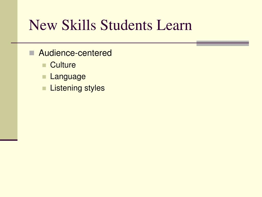 New Skills Students Learn