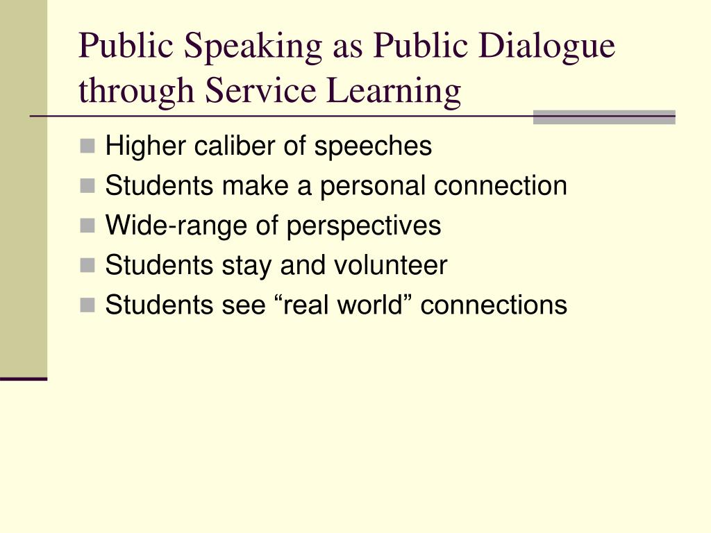 Public Speaking as Public Dialogue through Service Learning