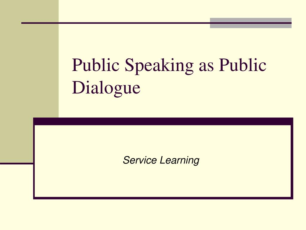 Public Speaking as Public Dialogue