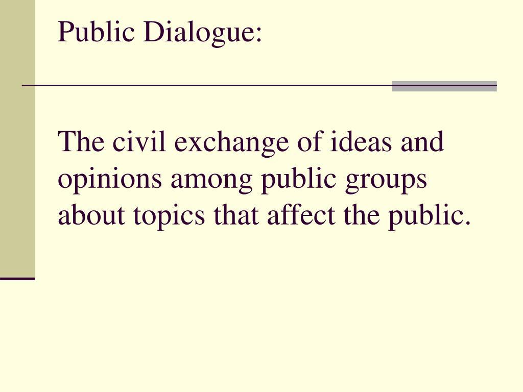 Public Dialogue: