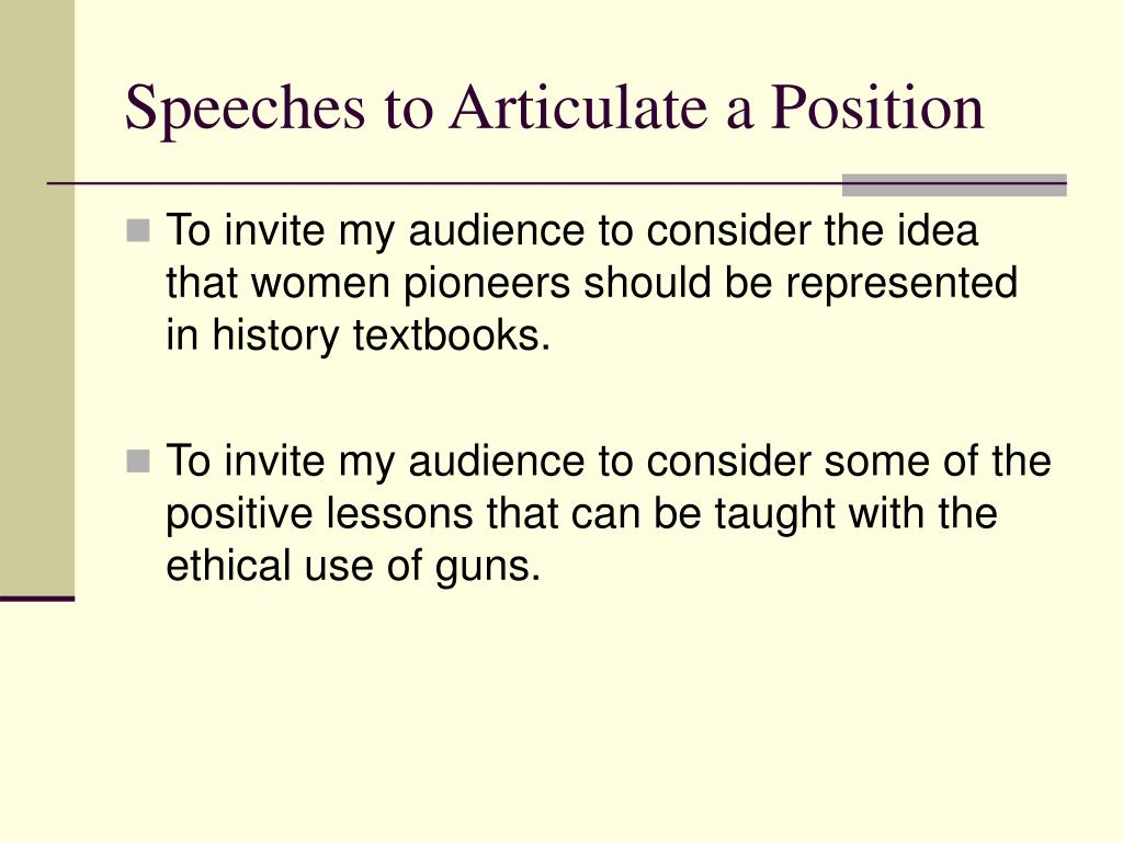 Speeches to Articulate a Position