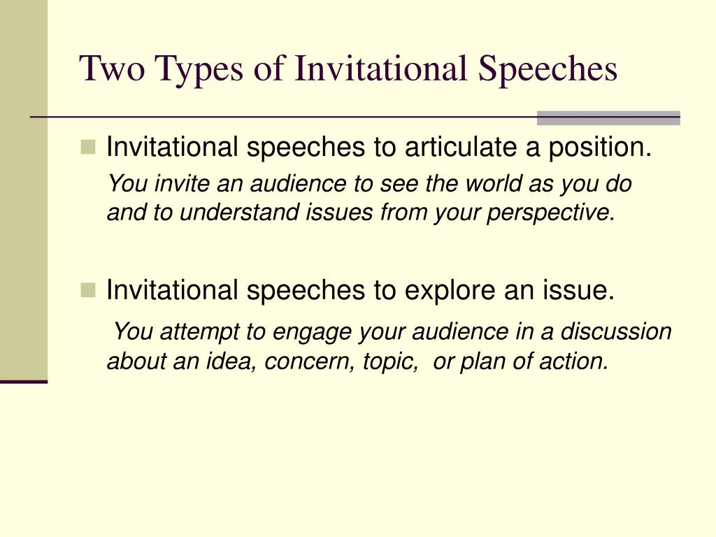 Two Types of Invitational Speeches