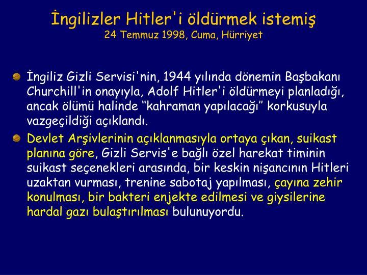 İngilizler Hitler'i öldürmek istemiş