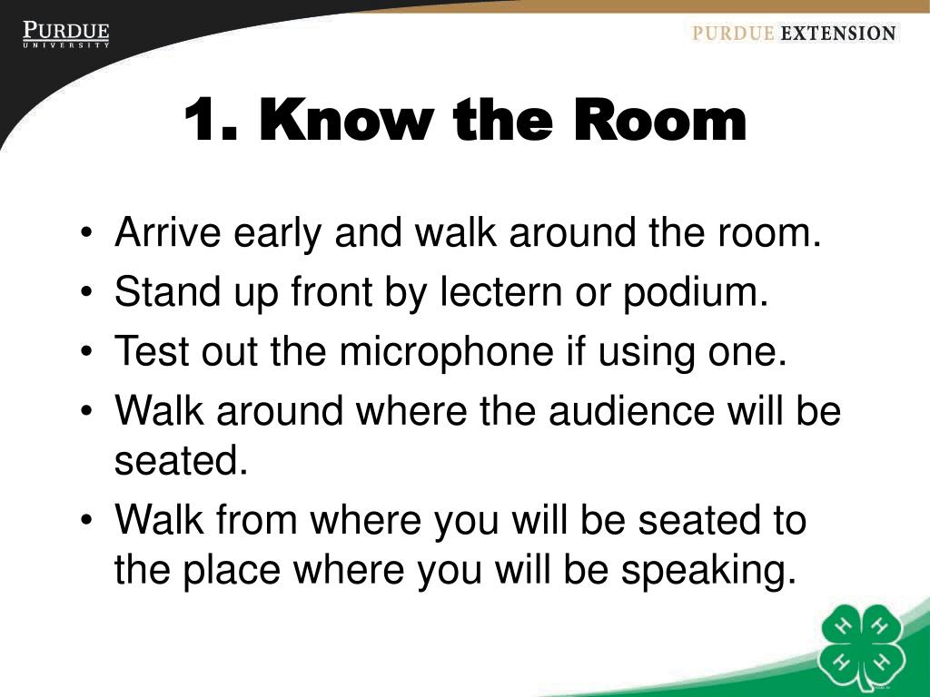 1. Know the Room