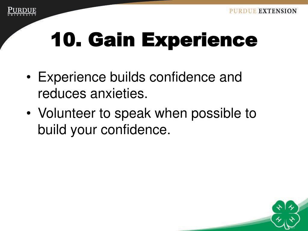 10. Gain Experience