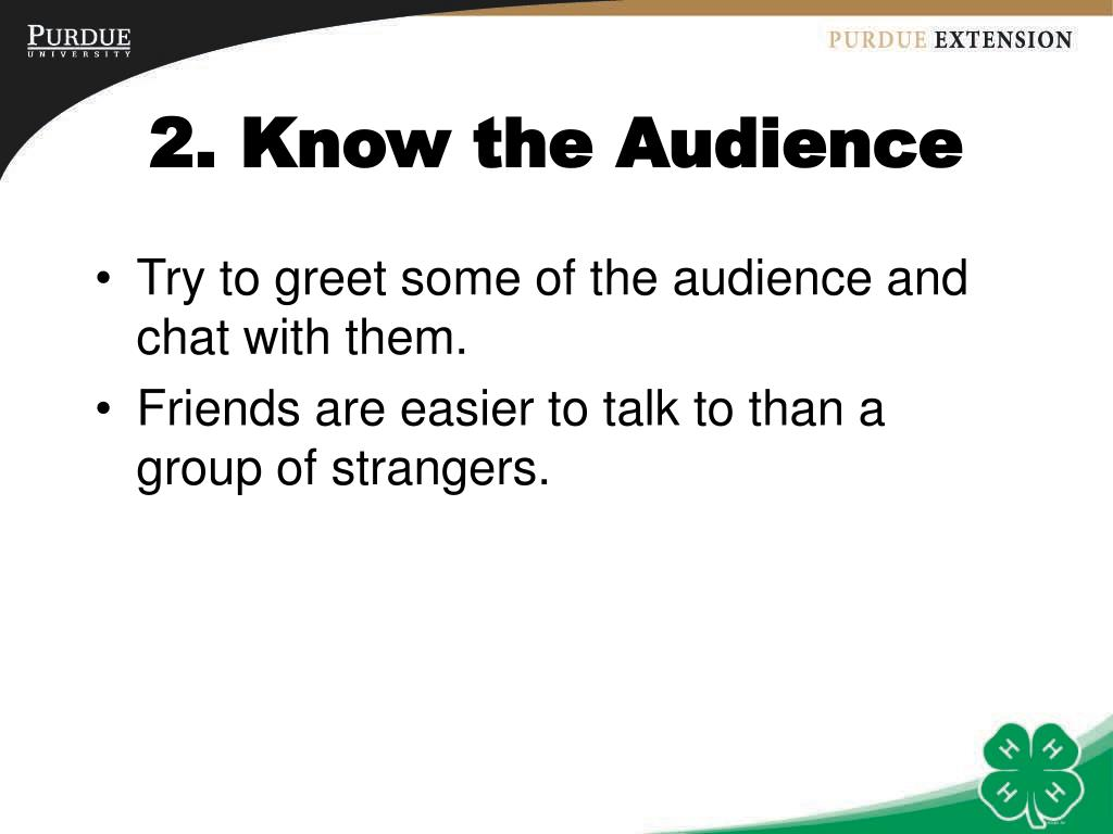 2. Know the Audience