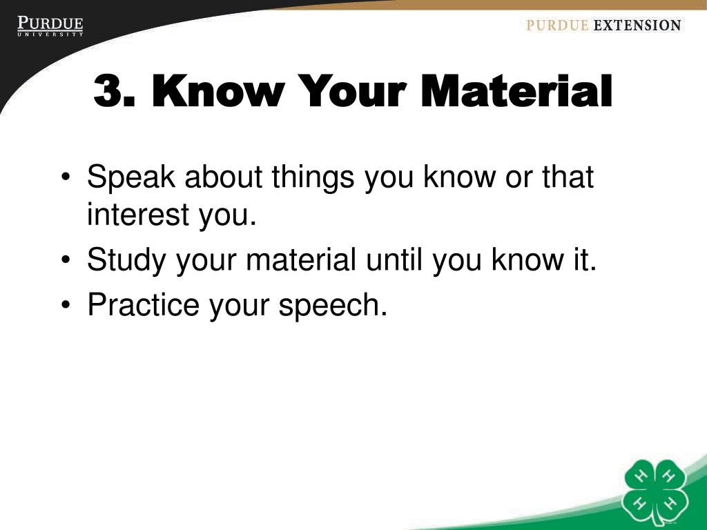 3. Know Your Material