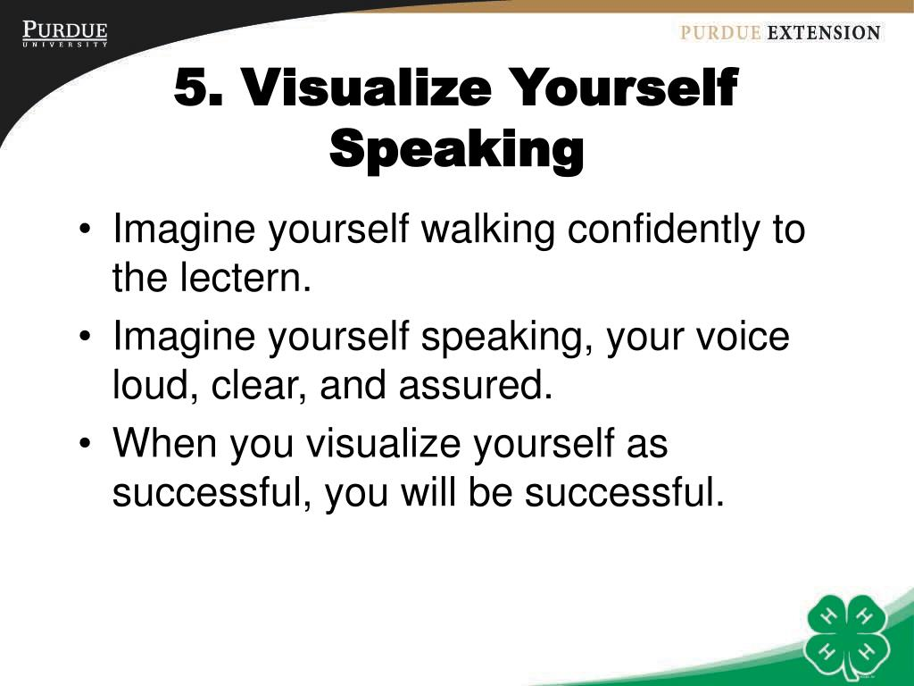 5. Visualize Yourself Speaking