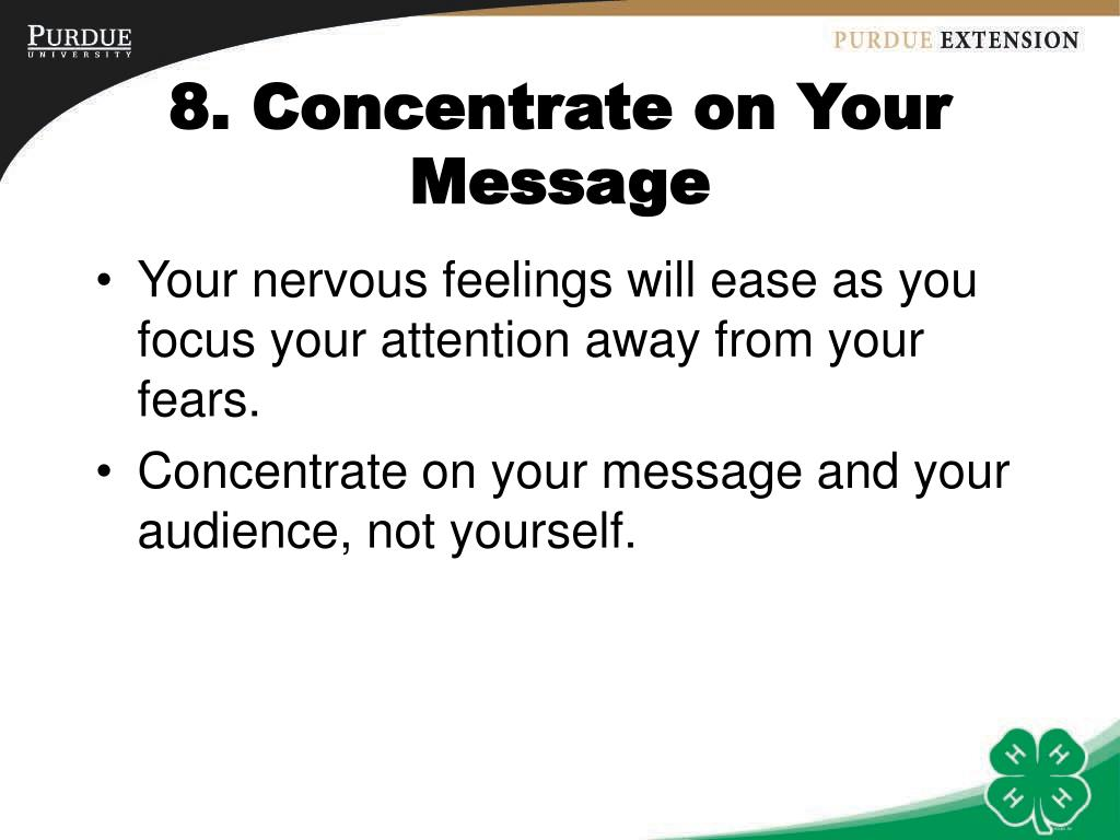 8. Concentrate on Your Message