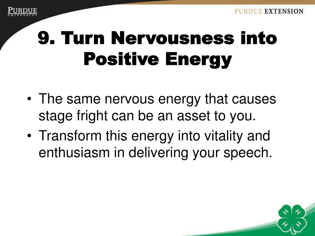 9. Turn Nervousness into Positive Energy