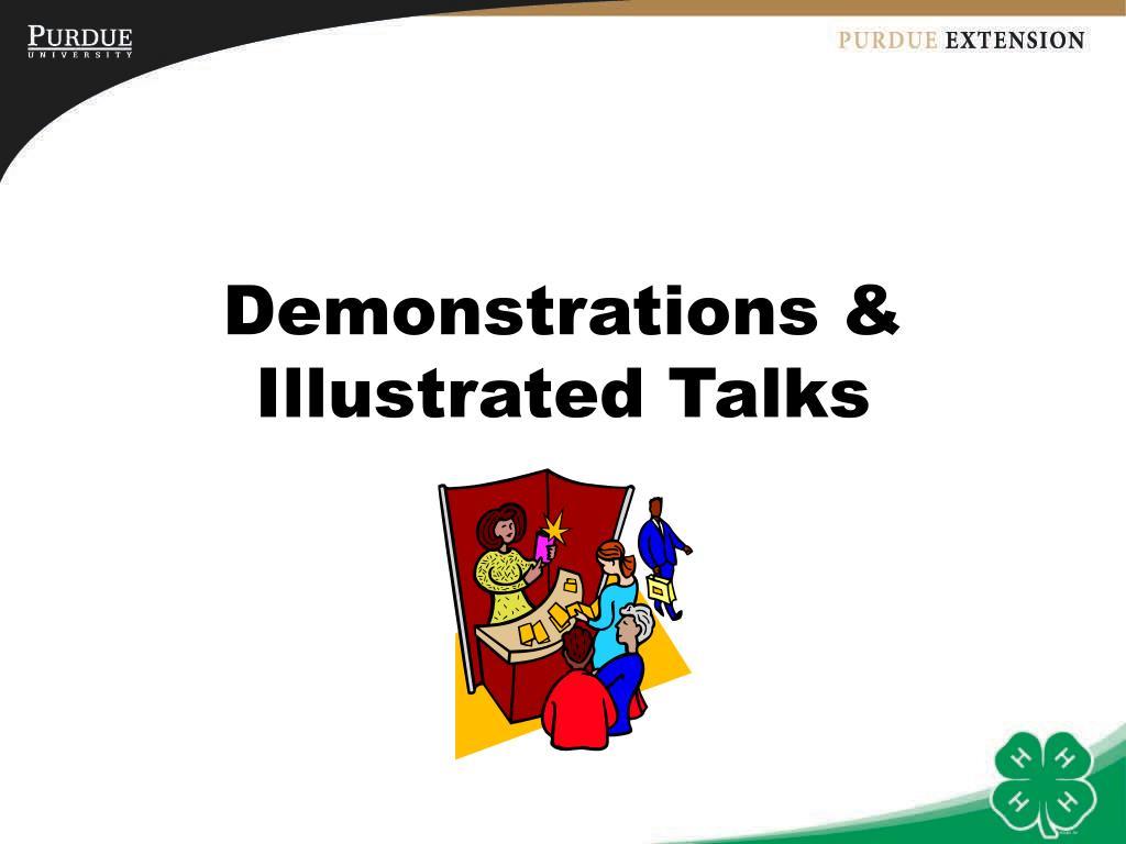 Demonstrations & Illustrated Talks